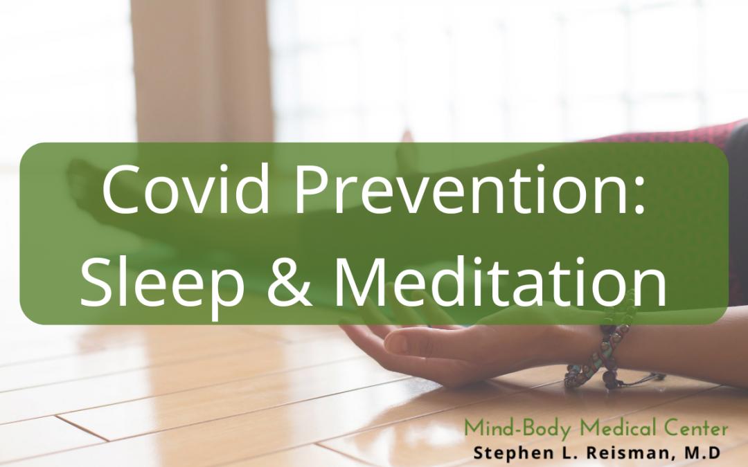 Covid Prevention: Sleep & Meditation